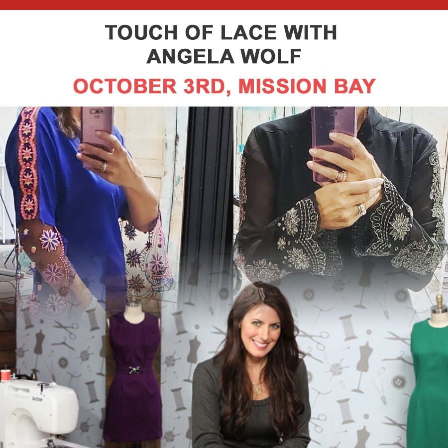Touch of Lace with Angela Wolf - October 3rd Mission Bay Location