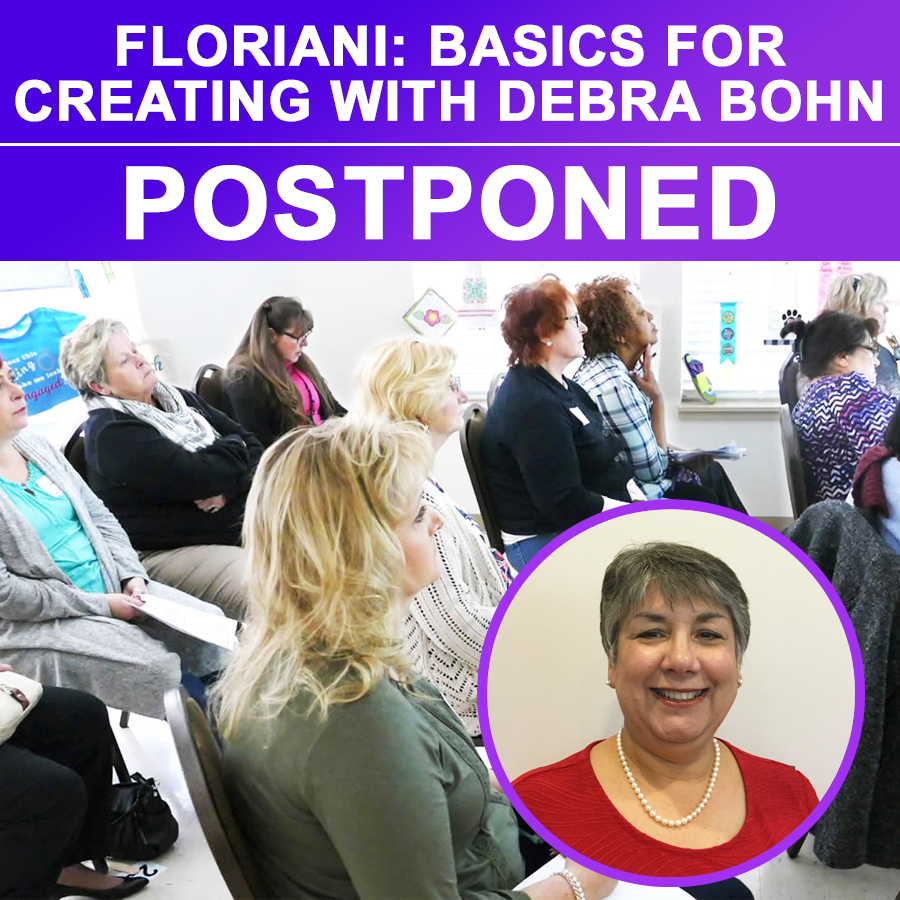 Floriani Basics for Creating Event with Debra Bohn