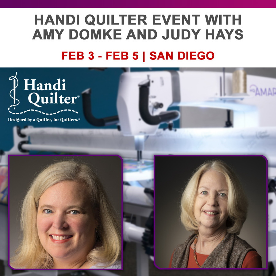 Handi Quilter San Diego Event with Amy Domke and Judy Hays February 3 - February 5
