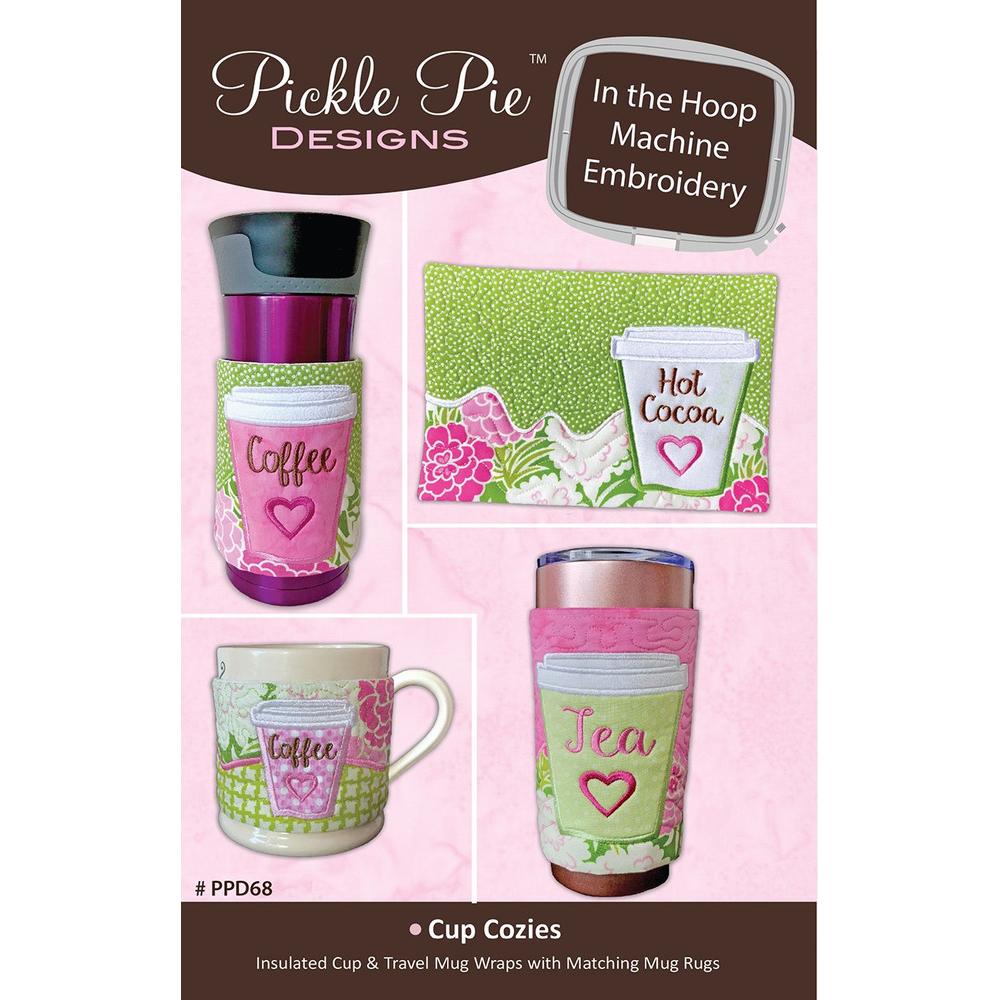 Pickle Pie Designs Jan 2019 In the Hoop Cup Cozies (PPD68)