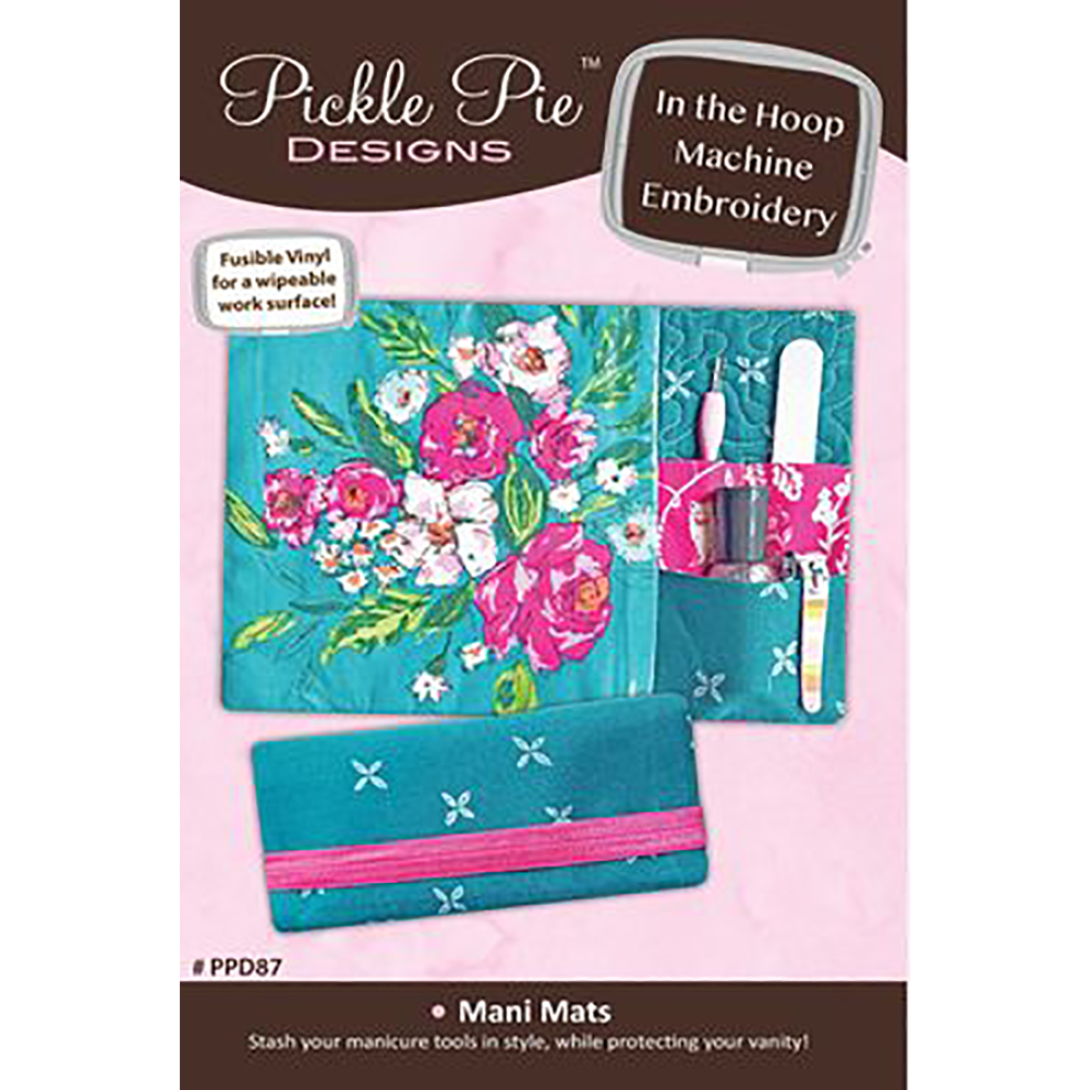 Pickle Pie Designs Mani Mats ITH Machine Embroidery  CD (PPD87)