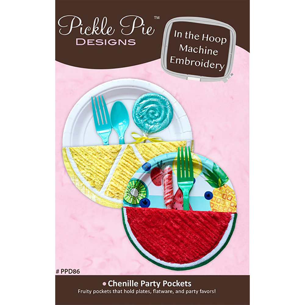Pickle Pie Designs Chenille Party Pockets ITH Embroidery Design CD (PPD86)