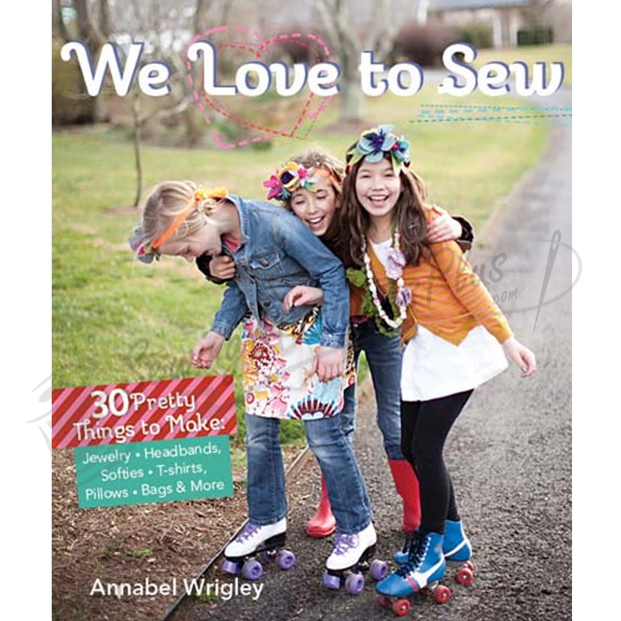C & T Publishing - We Love To Sew (CT10889)