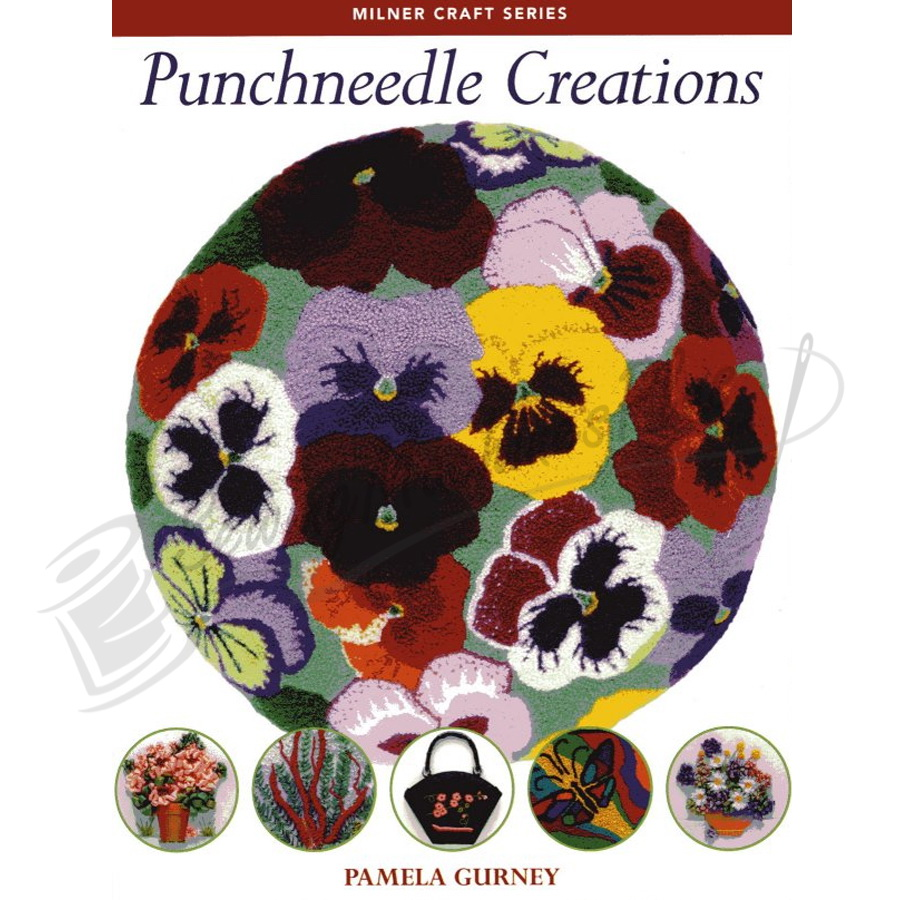 Milner Craft Series - Punchneedle Creations by Pamela Gurney