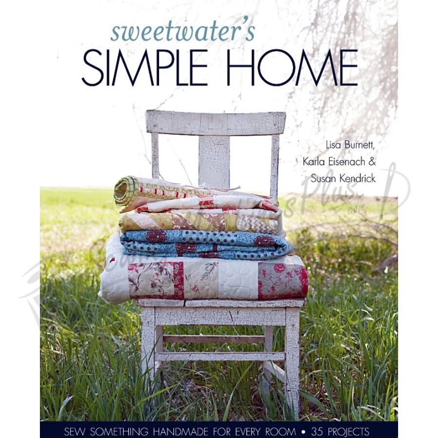 Sweetwaters Simple Home by Lisa Burnett, Karla Eisenach & Susan Kendrick