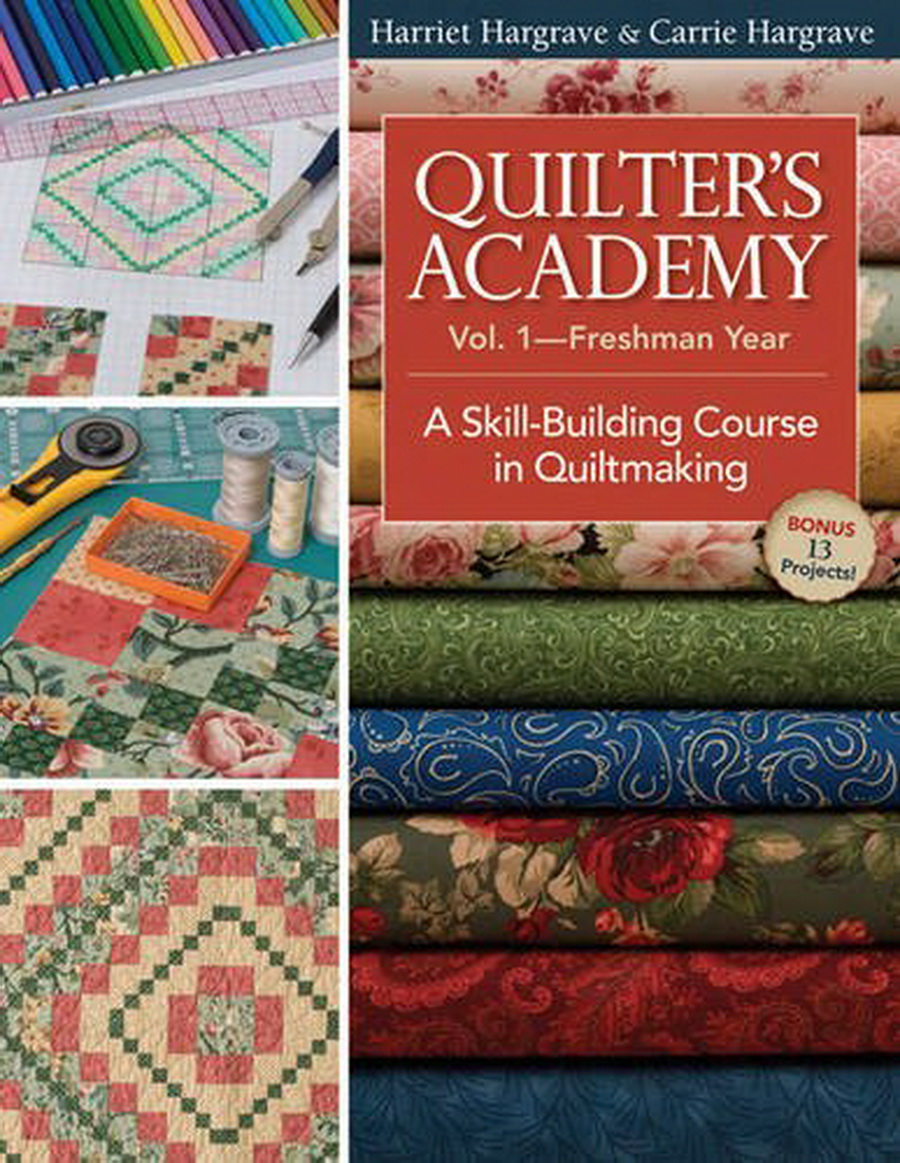 Quilters Academy Vol.1 - Freshman Year