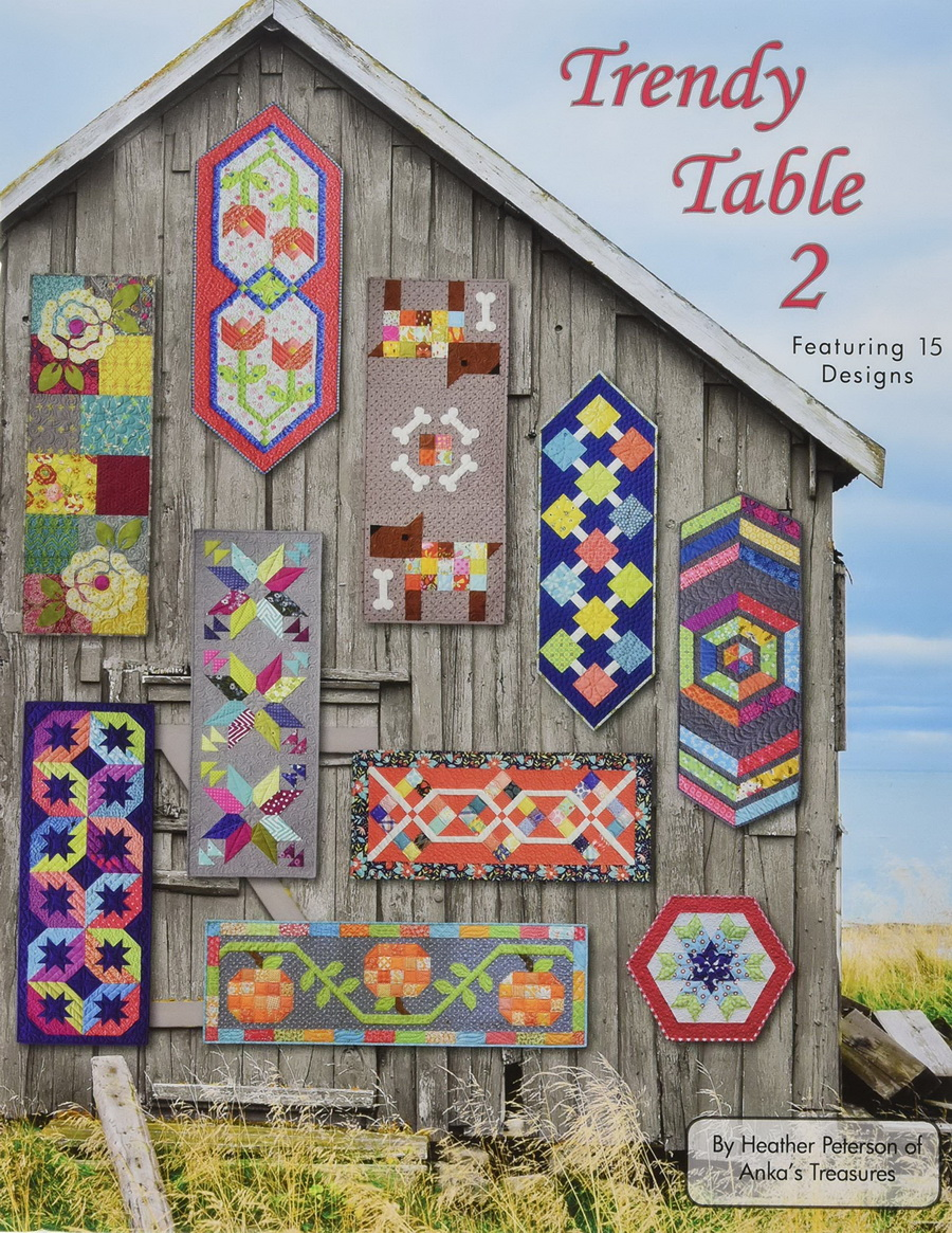 Ankas Treasures ANK327 Trendy Table 2 Book Featuring 15 Designs By Heather Peterson