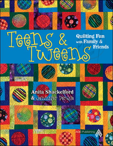 Teens & Tweens: Quilting Fun with Family & Friends (45036)