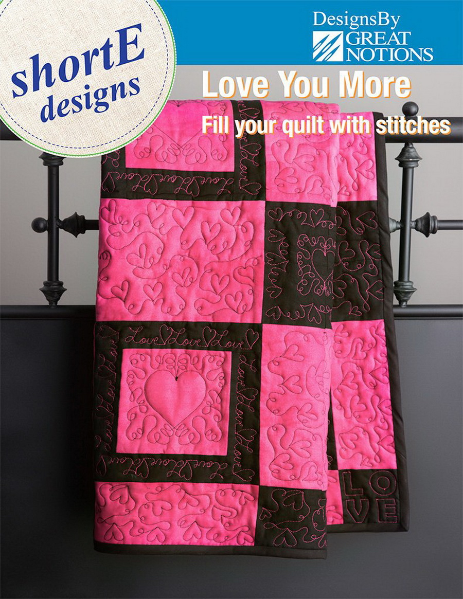Dime shortE Love You More - Quilt Designs