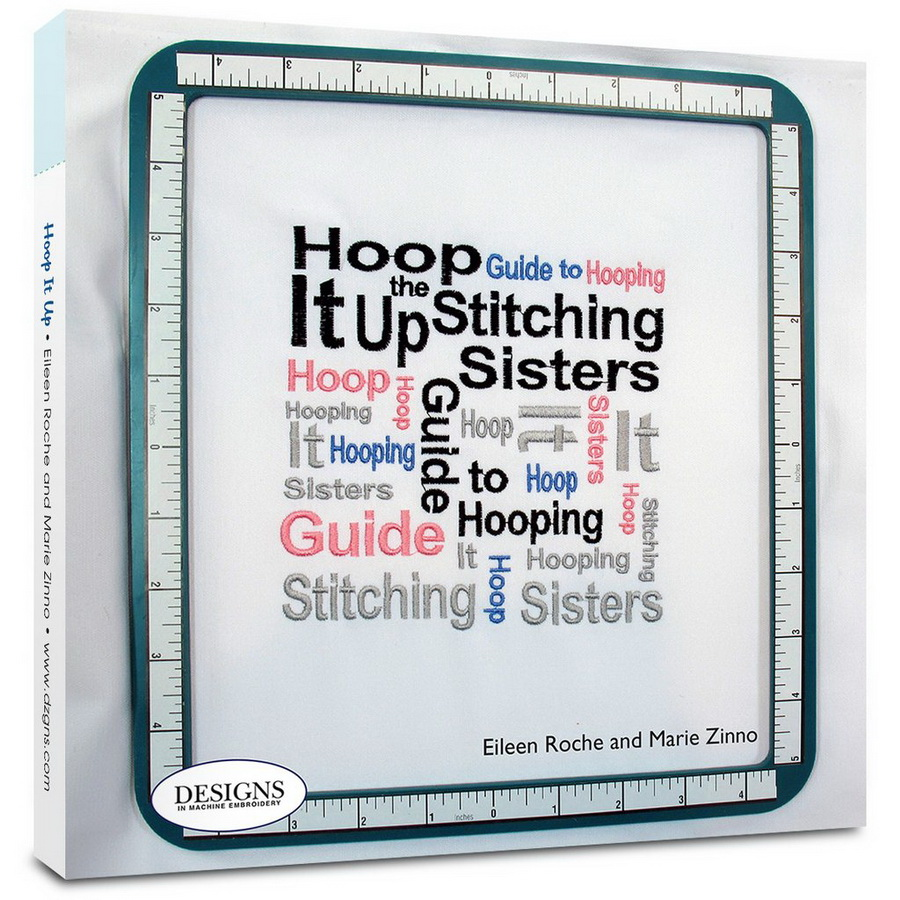 DIME - Hoop It Up - The Stitching Sisters Guide to Hooping