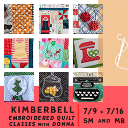 Kimberbell Embroidered Quilts with Donna 7/9th in San Marcos SMP or 7/16th in Mission Bay SMP
