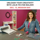Unleash Your Creativity with TV's Julie Fei-Fan Balzer 1 Day Hands-On Scan N Cut  Event