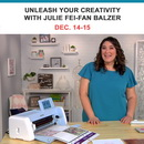 Unleash Your Creativity with TV's Julie Fei-Fan Balzer with the new Scan N Cut DX-225 Machine included in your event fee