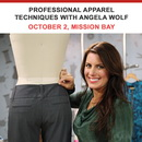 Professional Apparel Techniques with Angela Wolf - October 2 Mission Bay Location