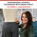 Professional Apparel Techniques with Angela Wolf - October 4 San Marcos Location