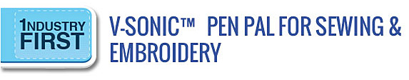 V-Sonic Pen Pal for Sewing & Embroidery