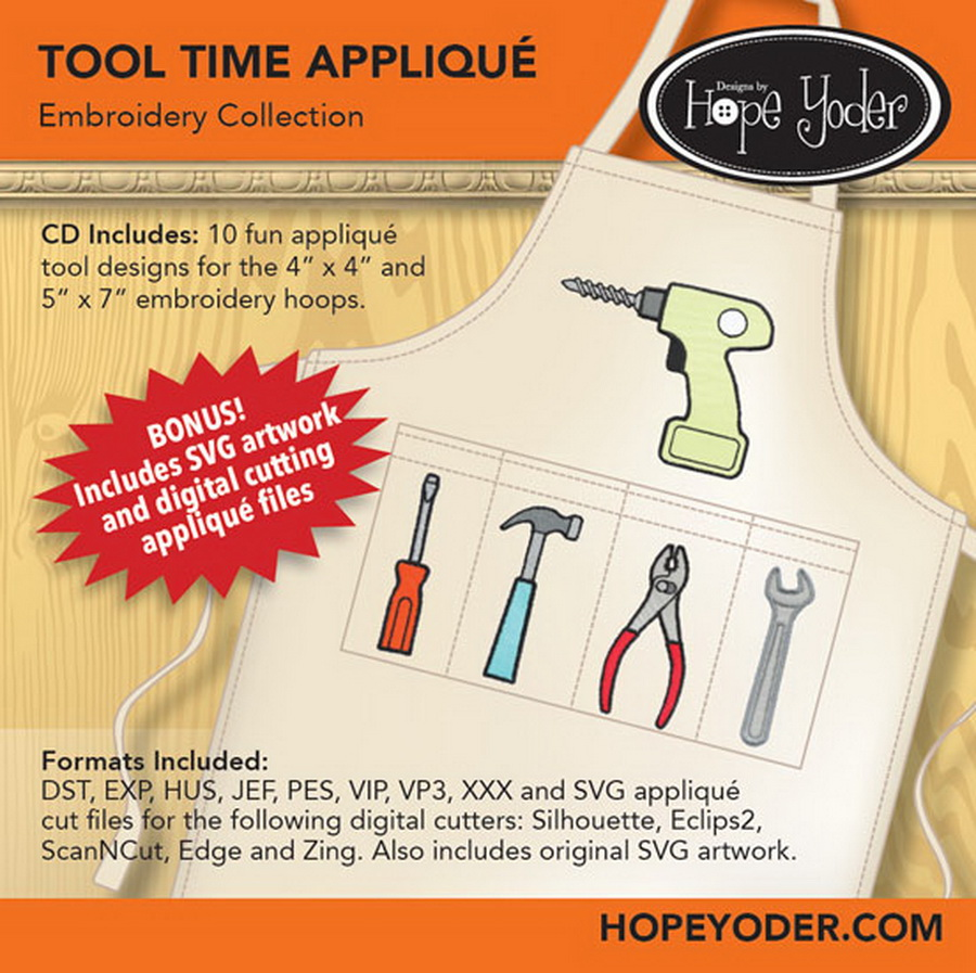 Tool Time Applique Embroidery CD w/SVG - Designs by Hope Yoder